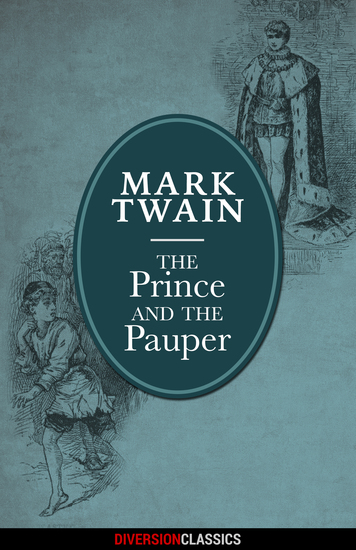 The Prince and the Pauper (Diversion Illustrated Classics) - cover