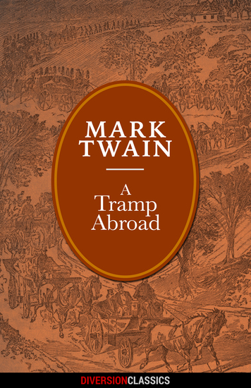 A Tramp Abroad (Diversion Illustrated Classics) - cover
