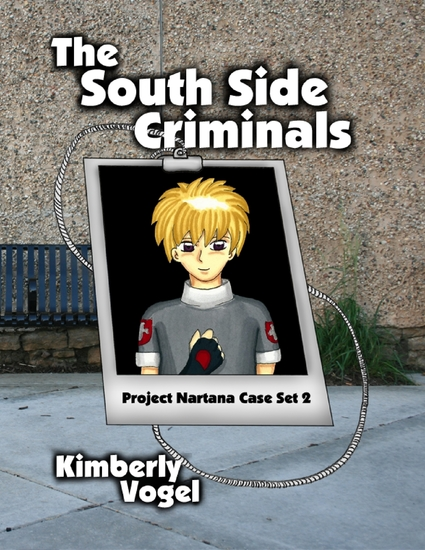 The South Side Criminals: Project Nartana Case Set 2 - cover