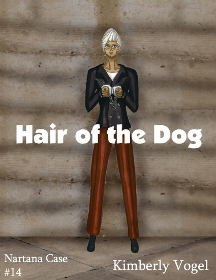 Hair of the Dog: A Project Nartana Case #14 - cover