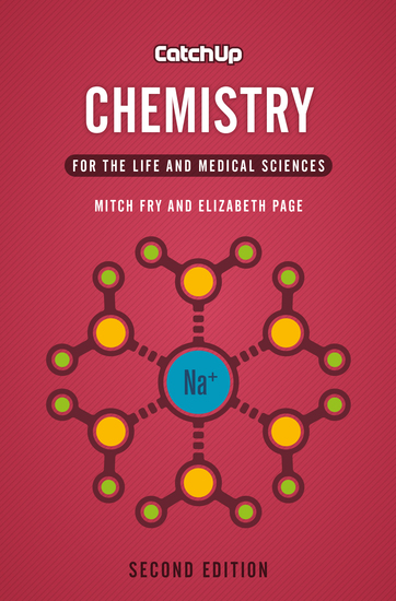 Catch Up Chemistry second edition - For the Life and Medical Sciences - cover