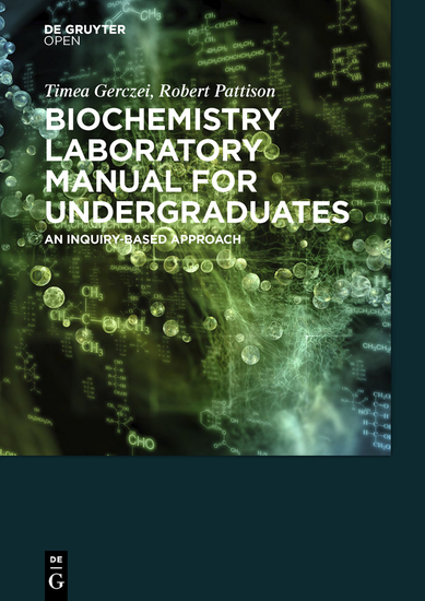 Biochemistry Laboratory Manual For Undergraduates - An Inquiry-Based Approach - cover