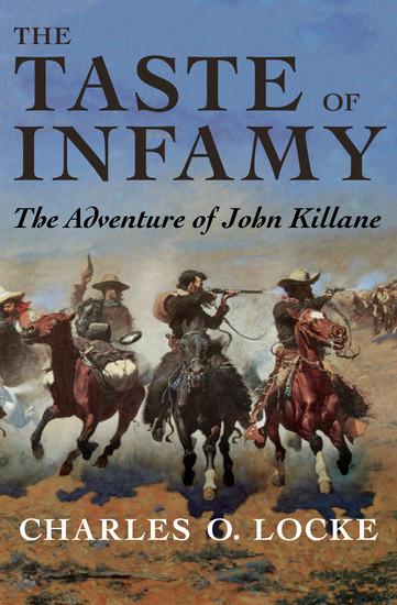 The Taste of Infamy - The Adventure of John Killane - cover