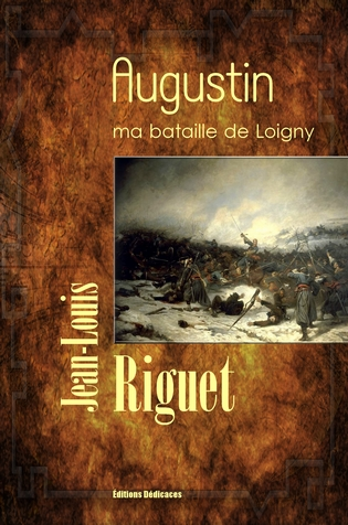 Augustin, ma bataille de Loigny - cover