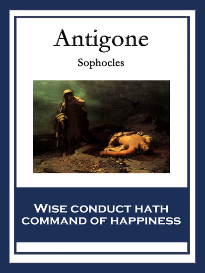antigone essays It can be a truly meaningful pleasure to study sophocles' masterpiece 'antigone' with students the essay topics in this lesson are designed to.