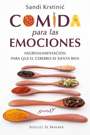 Comida para las emociones - Neuroalimentación para que el cerebro se sienta bien - cover