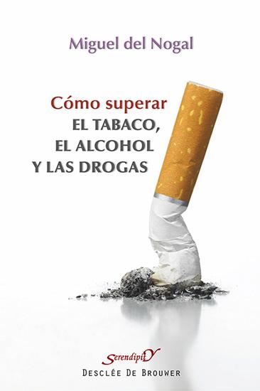 Cómo superar el tabaco el alcohol y las drogas - cover
