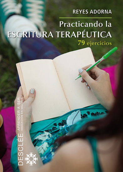 Practicando la escritura terapéutica - 79 ejercicios - cover