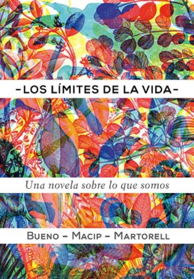 Los límites de la vida - Una novela sobre lo que somos - cover
