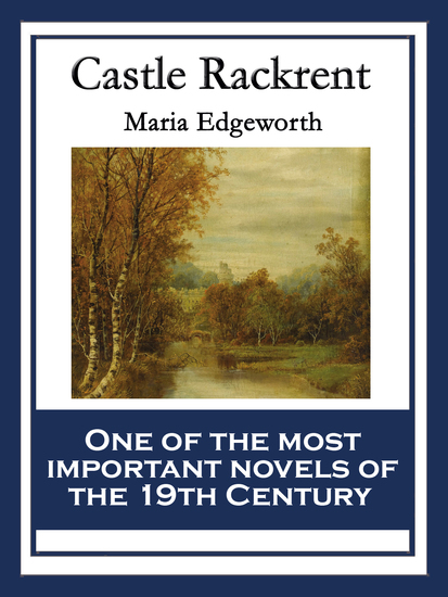 Castle Rackrent - With linked Table of Contents - cover
