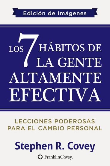 Los Los 7 Hábitos de la Gente Altamente Efectiva - Edición de Imágenes - cover