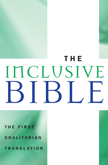 The Inclusive Bible - The First Egalitarian Translation - cover