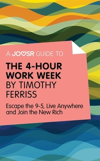 Read online The 4hour workweek by Timothy Ferriss Summary