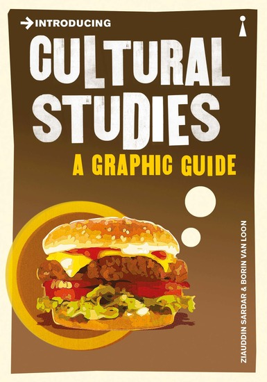 Introducing Cultural Studies - A Graphic Guide - cover