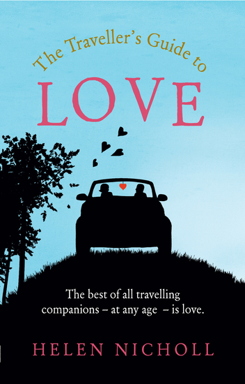 The Traveller's Guide to Love - The best of all travelling companions – at any age – is love - cover