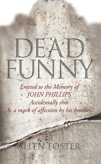 Dead Funny – The Little Book of Irish Grave Humour - Curious Irish Gravestone Inscriptions - cover