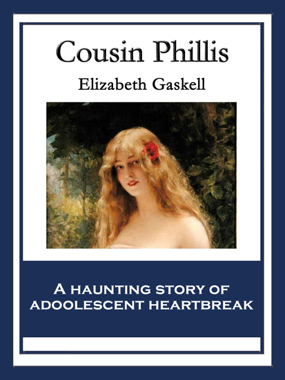 Cousin Phillis - With linked Table of Contents - cover
