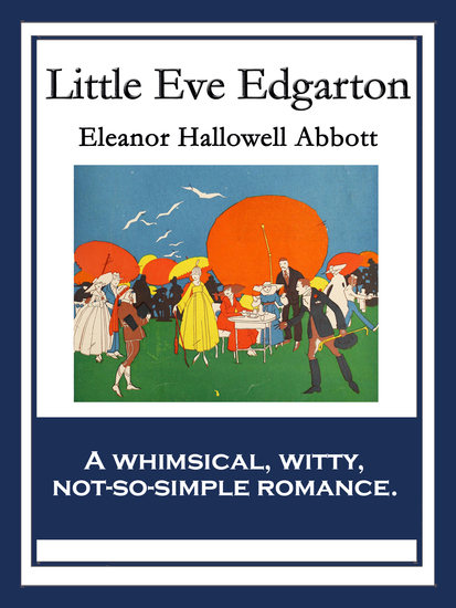 Little Eve Edgarton - With linked Table of Contents - cover