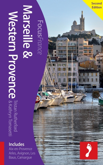 Marseille & Western Provence 2nd edition - Includes Aix-en-Provence Arles Avignon Les Baux Camargue - cover