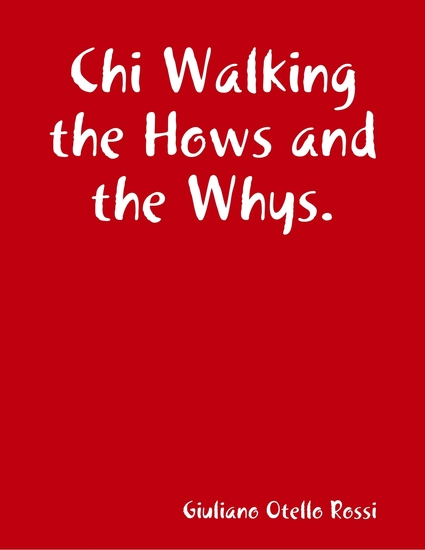 Chi Walking the Hows and the Whys - cover