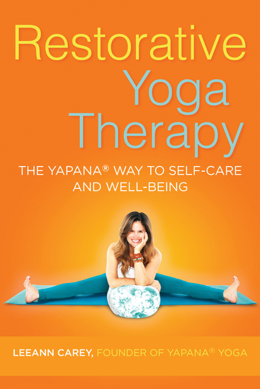 Restorative Yoga Therapy - The Yapana Way to Self-Care and Well-Being - cover