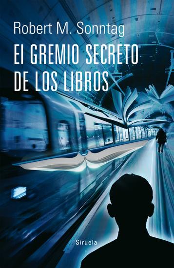 El Gremio Secreto de los Libros - cover