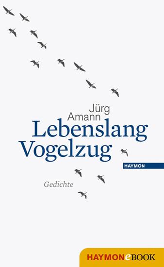 Lebenslang Vogelzug - Gedichte - cover