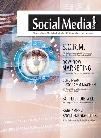 Social Media Magazin #21 - Das erste deutsche Social-Media-Magazin für Manager und Entscheider in den Bereichen Online-Marketing Marktforschung sowie PR - cover