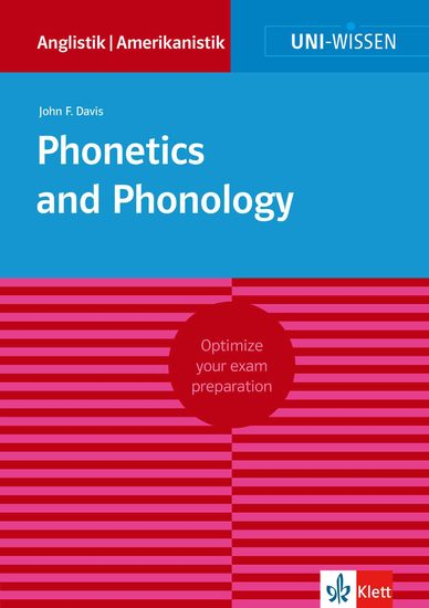 Uni-Wissen Phonetics and Phonology - Optimize your exam preparation Anglistik Amerikanistik - cover