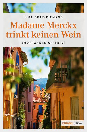 Madame Merckx trinkt keinen Wein - cover