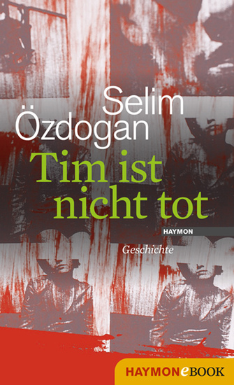 Tim ist nicht tot - Geschichte - cover