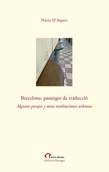 Barcelona: Passatges de traducció - Algunos pasajes y otras meditaciones urbanas - cover