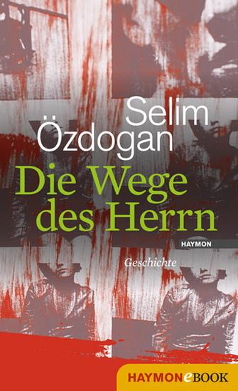 Die Wege des Herrn - Geschichte - cover