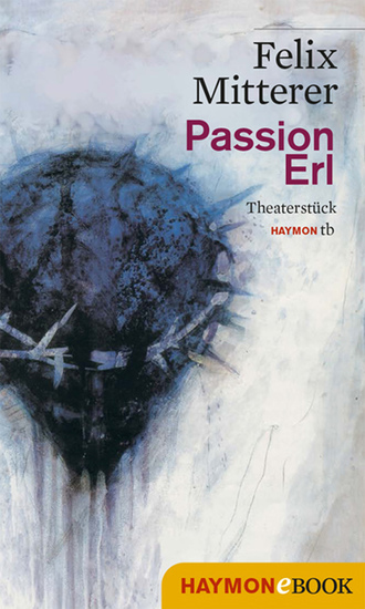 Passion Erl - Theaterstück - cover