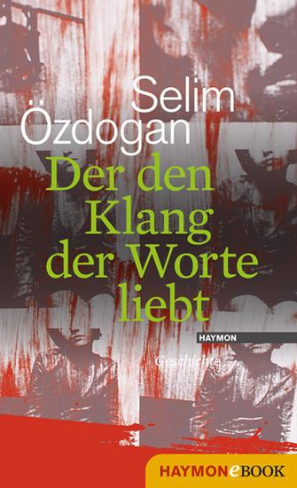 Der den Klang der Worte liebt - Geschichte - cover