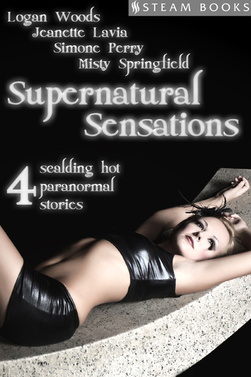 Supernatural Sensations - 4 Scalding Hot Paranormal Stories - cover