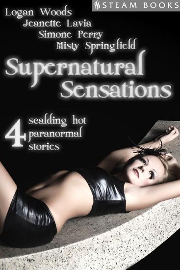Supernatural Sensations - 4 Scalding Hot Paranormal Stories - cover
