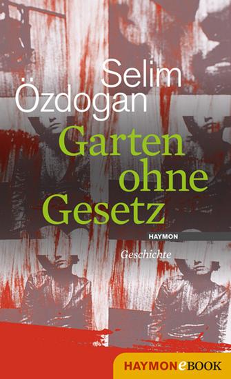 Garten ohne Gesetz - Geschichte - cover