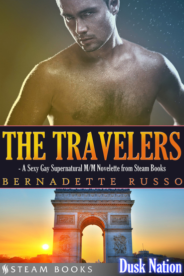 The Travelers - A Sexy Gay Supernatural M M Novelette from Steam Books - cover
