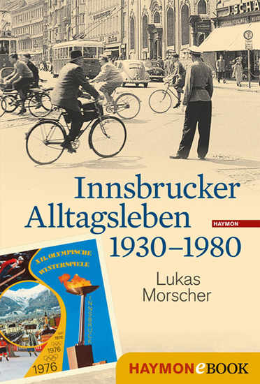 Innsbrucker Alltagsleben 1930-1980 - cover