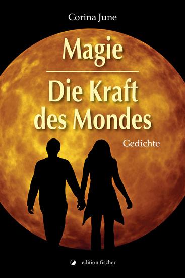 Magie - Die Kraft des Mondes - Gedichte - cover