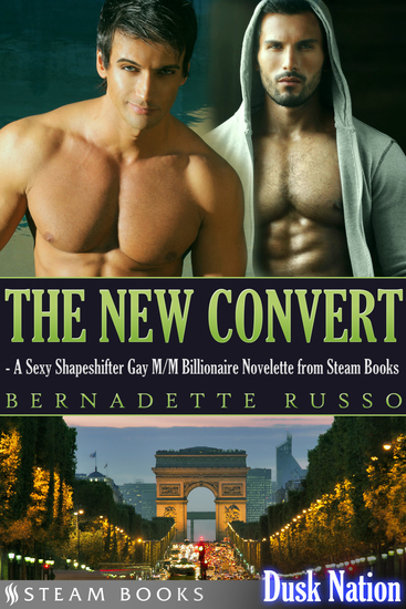 The New Convert - A Sexy Shapeshifter Gay M M Billionaire Novelette from Steam Books - cover