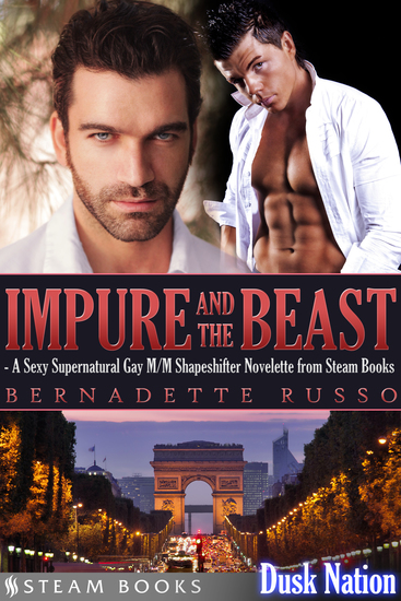 Impure and the Beast - A Sexy Supernatural Gay M M Shapeshifter Novelette from Steam Books - cover