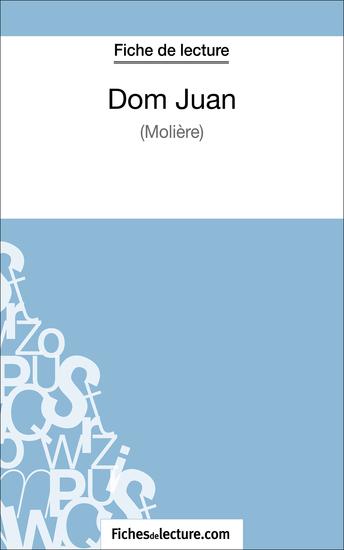 Dom Juan de Molière (Fiche de lecture) - Analyse complète de l'oeuvre - cover