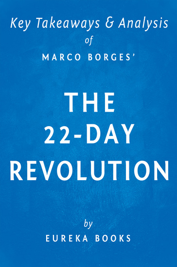The 22-Day Revolution by Marco Borges | Key Takeaways & Analysis - The Plant-Based Program That Will Transform Your Body Reset Your Habits and Change Your Life - cover
