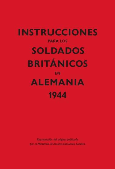 Instrucciones para los soldados británicos en Alemania 1944 - cover