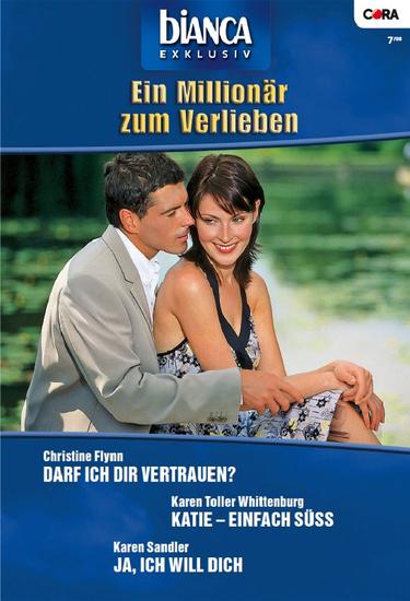 Bianca Exklusiv Band 0175 - Ja ich will dich Katie - einfach süss Darf ich dir vertrauen? - cover
