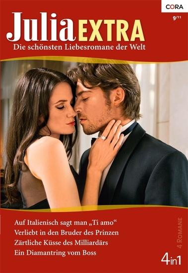 """Julia Extra Band 0335 - Ein Diamantring vom Boss Auf Italienisch sagt man """"Ti amo"""" Verliebt in den Bruder des Prinzen Zärtliche Küsse des Milliardärs - cover"""