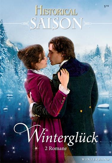Historical Saison Band 08 - Dezembernächte voller Zärtlichkeit Das Geheimnis der schönen Winterlady - cover