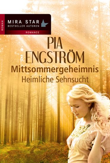 Heimliche Sehnsucht - Mittsommergeheimnis - cover